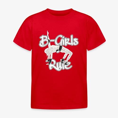 B-Girls Rule Breakdance - Kinder T-Shirt