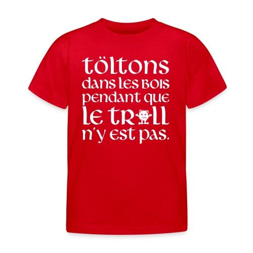Töltons dans les bois MT23 - T-shirt Enfant