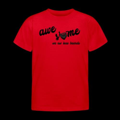 Awesome - Kids' T-Shirt