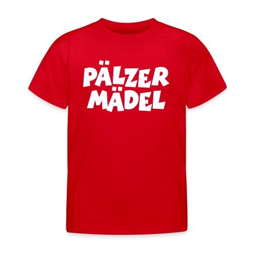 Pälzer Mädel - Pfälzer Mädchen aus der Pfalz - Kinder T-Shirt