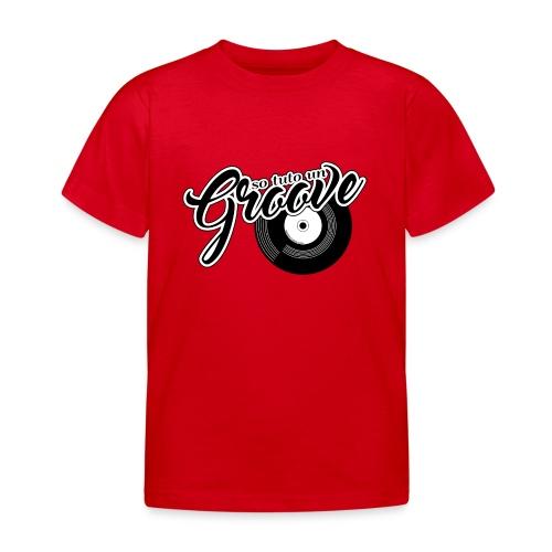 So tuto un groove - Maglietta per bambini