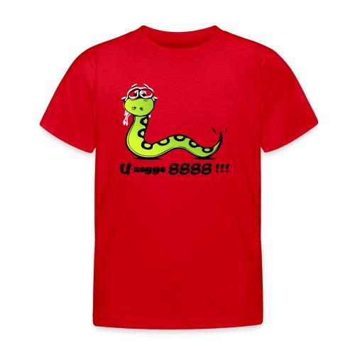 U zegge SSSS !!! - Kinderen T-shirt