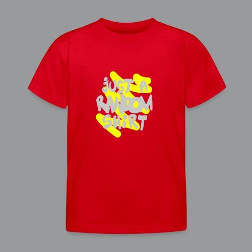 gewoon een willekeurig shirt - Kinderen T-shirt