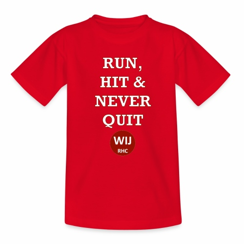 Run Hit never Quit - Kinderen T-shirt