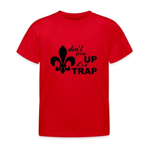 Don't grow up… Typo mit Lilie - Farbe frei wählbar - Kinder T-Shirt