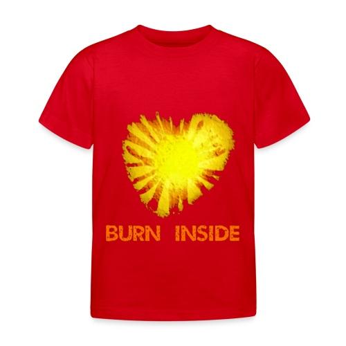 Burn inside - Maglietta per bambini