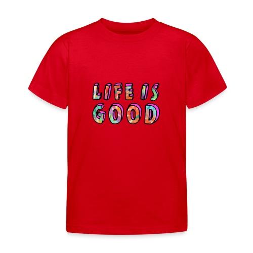 LifeIsGood - Kids' T-Shirt