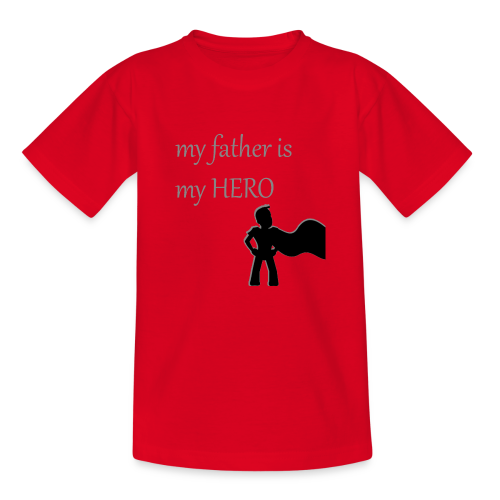 My Father is My Hero - Kinder T-Shirt