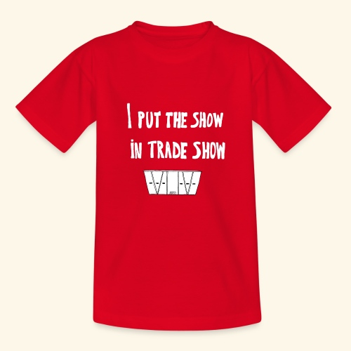 I put the show in trade show - T-shirt Enfant