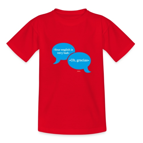 Your english is very bad - Kinder T-Shirt