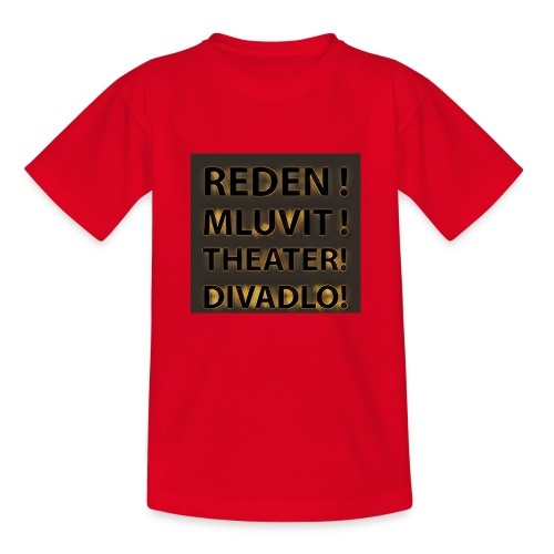 Reden!Mluvit!Theater!Divadlo! - Kinder T-Shirt