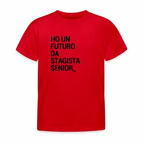Stagista senior - Maglietta per bambini