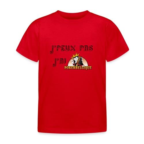 J'peux pas j'ai PB - T-shirt Enfant