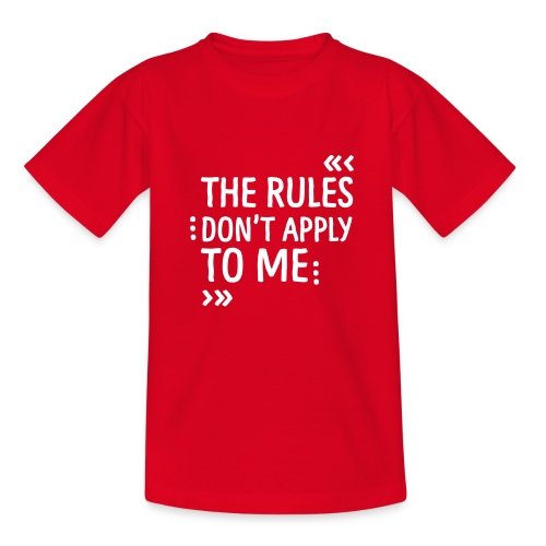 The rules don't apply to me - Kinder T-Shirt