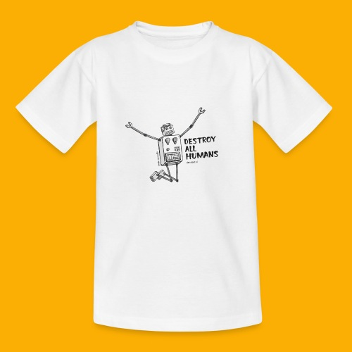 Dat Robot: Happy To Destroy Light - Kinderen T-shirt