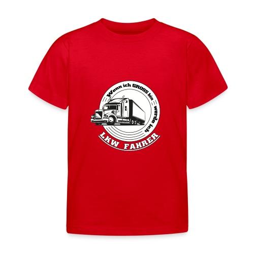 Wenn ich gross bin werde ich LKW Fahrer - Kinder T-Shirt