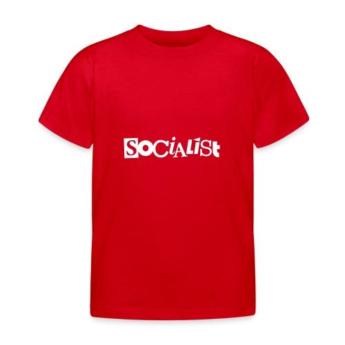 Socialist - Kinder T-Shirt