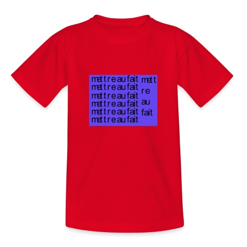 mettre au fait - Børne-T-shirt