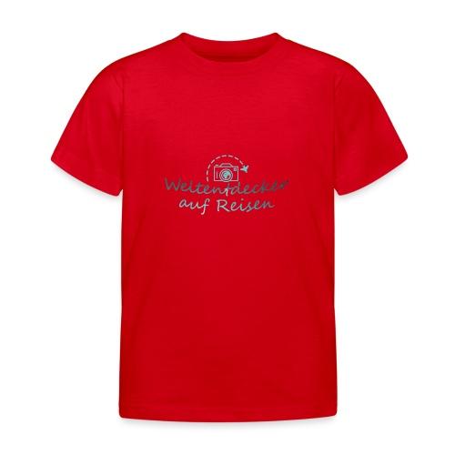 Weltentdecker auf Reisen - Kinder T-Shirt