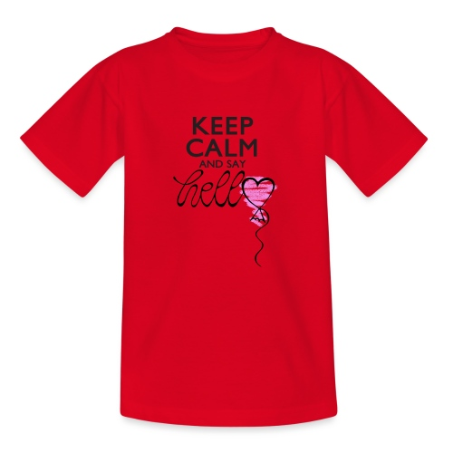 Keep calm and say hello - Kinder T-Shirt