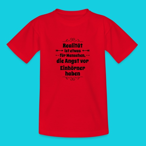 Realität - Kinder T-Shirt