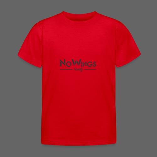 NoWings_Fam - Kinder T-Shirt