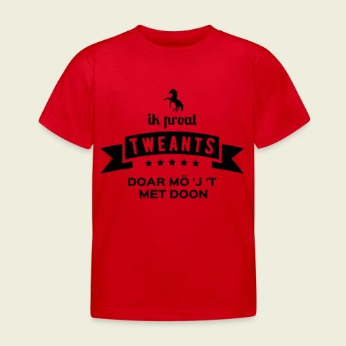 Ik proat Tweants...(donkere tekst) - Kinderen T-shirt