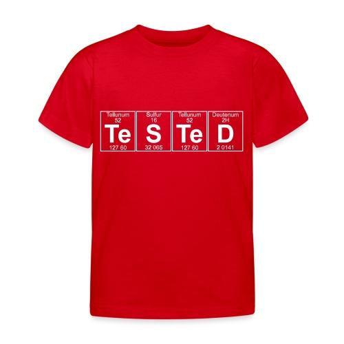 Te-S-Te-D (tested) (small) - Kids' T-Shirt