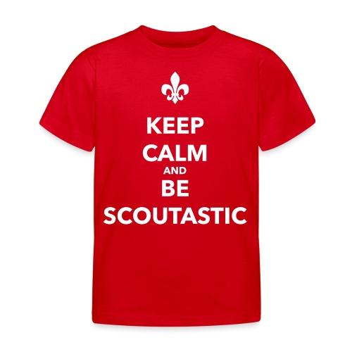 Keep calm and be scoutastic - Farbe frei wählbar - Kinder T-Shirt