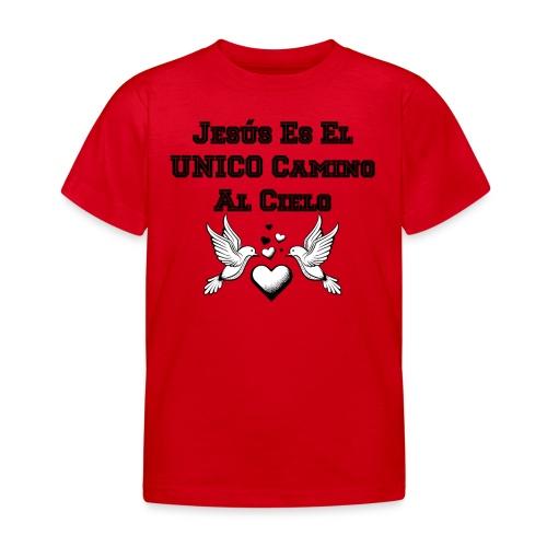 Jesus Unico camino al cielo - Camiseta niño