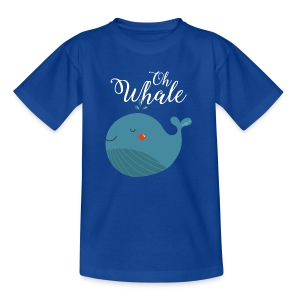Blauwal | Oh Whale - Teenager T-Shirt