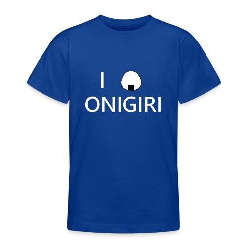 I love onigiri - T-shirt Ado