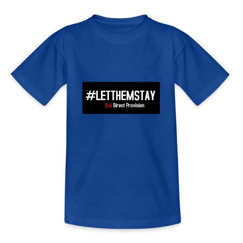 #letthemstay - Teenage T-Shirt