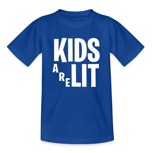 Kids Are Lit - Teenager T-shirt