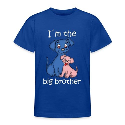 I m the Big Brother puppy - Teenage T-shirt