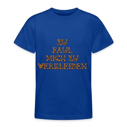 zu faul mich zu verkleiden - Teenager T-Shirt
