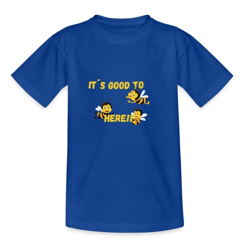 Its good to bee Lustiges Bienen T-shirt - Teenager T-Shirt