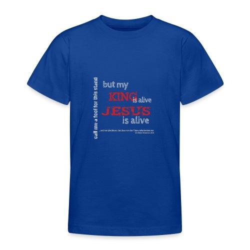 Jesus is alive - Teenager T-Shirt