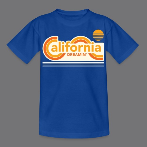 CALIFORNIA DREAMIN Tee Shirts - Teenage T-Shirt