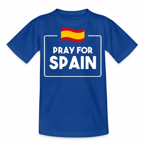 Pray for Spain (dark) - Teenage T-Shirt