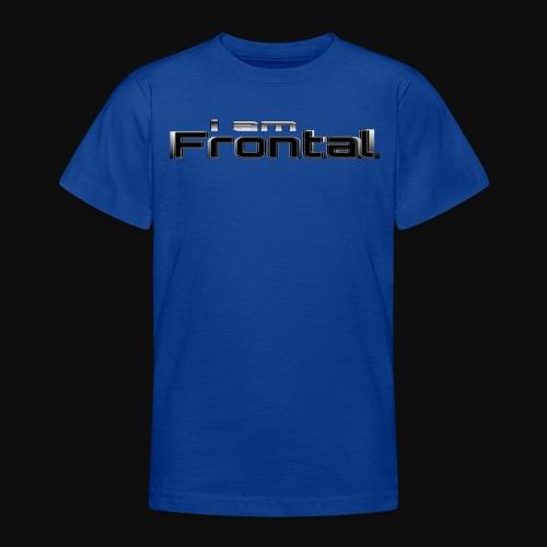 ι αм ƒяσηтαℓ 3 - Teenager T-Shirt