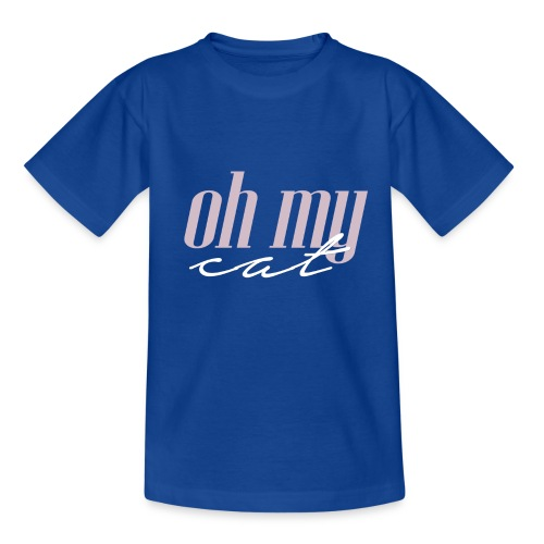 Oh my cat - Camiseta adolescente
