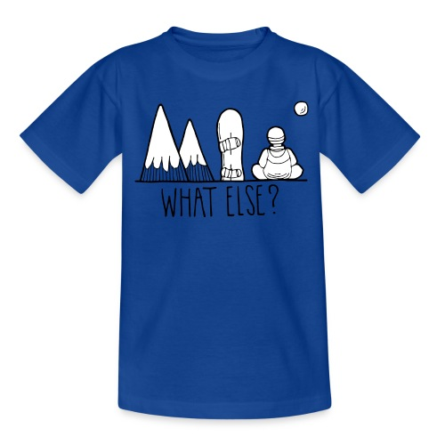 snowboard et montagnes what else - T-shirt Ado