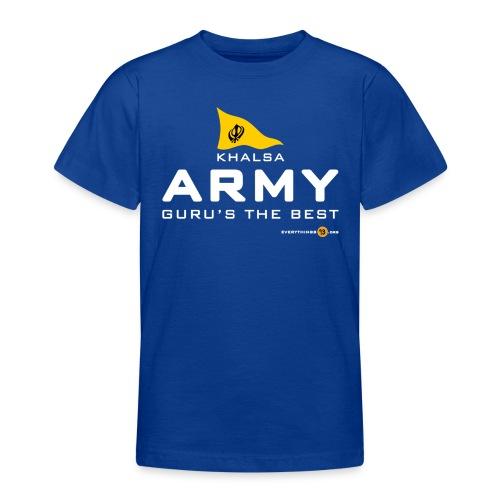 Khalsa ARMY Guru s the BEST white - Teenage T-Shirt
