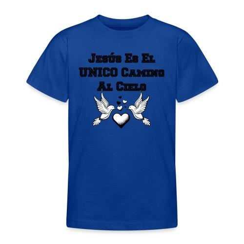 Jesus Unico camino al cielo - Camiseta adolescente