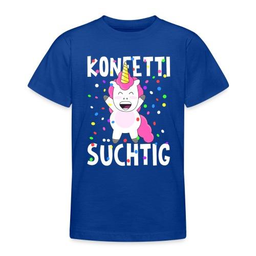 Einhorn Konfetti süchtig - Teenager T-Shirt