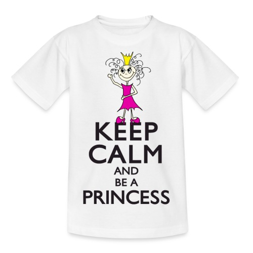 Keep calm an be a princess - Teenager T-Shirt