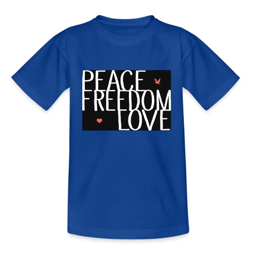 PEACE FREEDOM LOVE - Teenager T-Shirt