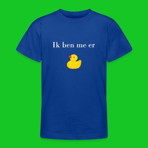 Ik ben me er eendje - Teenager T-shirt