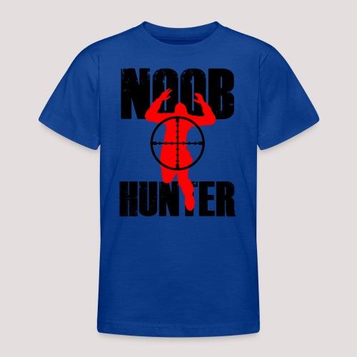 Noob Hunter - Teenage T-Shirt